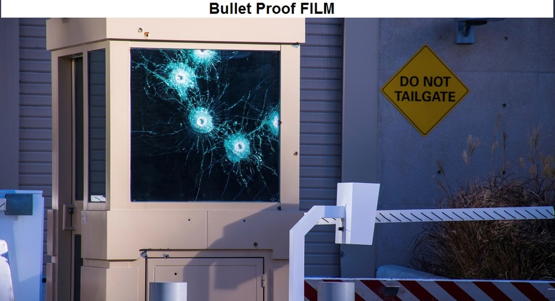 Bullet Proof Film